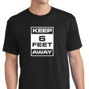 Keep 6 Feet Away - M